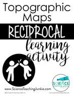 Topographic-Maps_Reciprocal-Learning-Activity_ScienceTeachingJunkieInc_SECURED.pdf