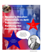 Readers-Theater_-Federalists-vs-Anti-Federalists_Ratifying-the-Constitution.pdf