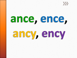 English. Spelling presentation. ance, ence, ancy, ency | Teaching Resources
