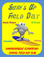 """""""Surf's Up"""" Field Day- A Comprehensive Elementary School Field Day Plan"""