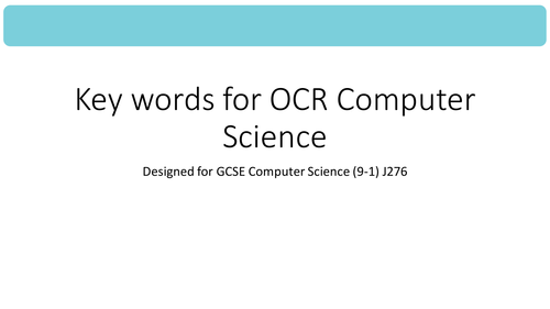 45 General  Key words for GCSE Computer Science for OCR (9-1) J276