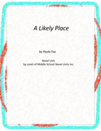 A Likely Place Novel Unit with Literary and Grammar Activities