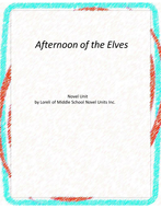 Afternoon of the Elves Novel Unit With Literary and Grammar Activities