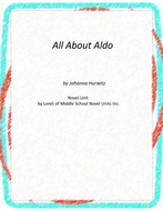 All About Aldo Novel Unit With Literary and Grammar Activities