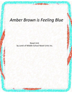 Amber Brown is Feeling Blue Novel Unit with Literary and Grammar Activities