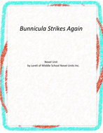 Bunnicula Strikes Again Novel Unit with Literary and Grammar Activities