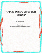 Charlie and the Great Glass Elevator Unit With Literary and Grammar Activities