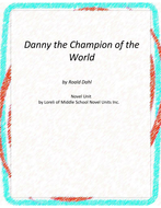 Danny the Champion of the World Novel Unit With Literary and Grammar Activities