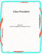 Class President Novel Unit with Literary and Grammar Activities