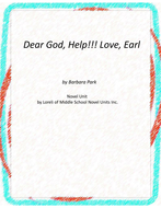Dear God, HELP!!!! love, Earl Novel Unit with Literary and Grammar Activities