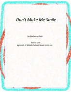 Don't Make Me Smile Novel Unit With Literary and Grammar Activities