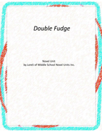 Double Fudge Novel Unit  with Literary and Grammar Activities