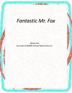 Fantastic Mr. Fox Novel Unit with Literary and Grammar Activities