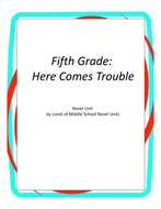 Fifth Grade:  Here Comes Trouble Literary and Grammar Activities