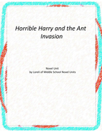 Horrible Harry and the Ant Invasion Unit with Literary and Grammar Activities