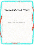 How to Eat Fried Worms Novel Unit with Literary and Grammar Activities