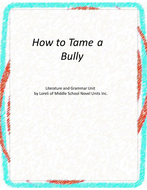 How to Tame a Bully Novel Unit with Literary and Grammar Activities