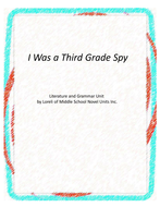 I Was a Third Grade Spy Novel Unit with Literary and Grammar Activities