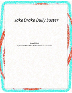 Jake Drake Bully Buster Novel Unit with Literary and Grammar Activities