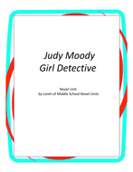 Judy Moody Girl Detective Novel Unit with Literary and Grammar Activities