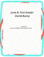 Junie B. First Grade Dumb Bunny Novel Unit with Literary and Grammar Activities