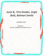Junie B. Jingle Bells,BatmanSmells! Unit with Literary and Grammar Activities