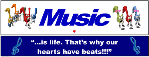 """Music """"Banner #1: """"Music …is life. That's why our hearts have beats"""""""