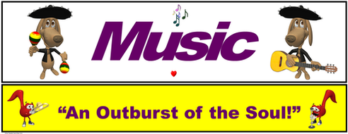 """Music Banner #5: """"Music…An outburst of the Soul"""""""