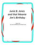 Junie B. Jones and That Meanie Jim's Birthday Novel Unit