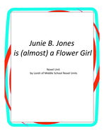 Junie B. Jones is (almost) a Flower Girl with Literary and Grammar Activities