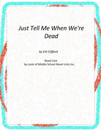 Just Tell Me When We're Dead Unit With Literary and Grammar Activities