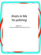Knots in my Yo-Yo String Complete Literature and Grammar Unit