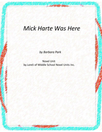 Mick Harte was Here Novel Unit With Literary and Grammar Activities