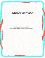 Mister and Me Novel Unit with Literary and Grammar Activities