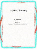 My Best Frenemy Novel Unit with Literary and Grammar Activities