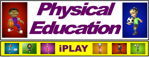 PE Banner- Lower Grades #7: iPLAY