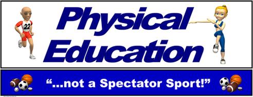"""PE Banner- Upper Grades #1: """"Not a Spectator Sport"""""""