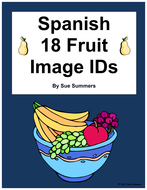 Spanish Food / Fruit Vocabulary IDs - La Comida, La Fruta