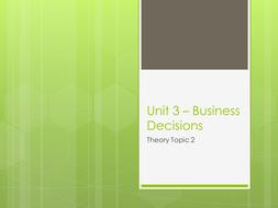Unit 3 Cambridge Technicals Business Studies Level 3-Business Decisions- Types of Business Decisions