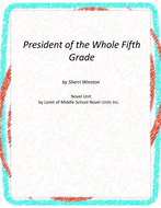 President of the Whole Fifth Grade Unit With Literary and Grammar Activities