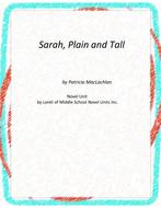 Sarah, Plain and Tall Novel Unit with Literary and Grammar Activities