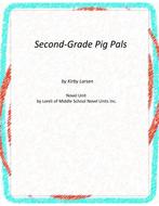 Second-Grade Pig Pals Novel Unit with Literary and Grammar Activities
