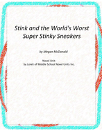 Stink and the World's Worst Super-Stinky Sneakers Novel Unit