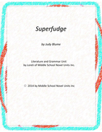 Superfudge Novel Unit with Literary and Grammar Activities