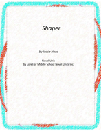 Shaper Novel Unit With Literary and Grammar Activities