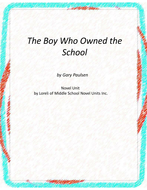 The Boy Who Owned the School Novel Unit With Literary and Grammar Activities