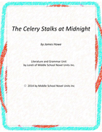 The Celery Stalks at Midnight Novel Unit with Literary and Grammar Activities
