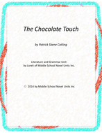 The Chocolate Touch Novel Unit with Literary and Grammar Activities