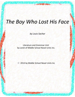 The Boy Who Lost His Face Novel Unit with Literary and Grammar Activities