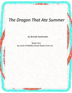 The Dragon That Ate Summer Novel Unit with Literary and Grammar Activities